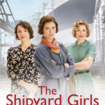 [PDF] [EPUB] The Shipyard Girls (Shipyard Girls, #1) Download