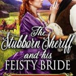 [PDF] [EPUB] The Stubborn Sheriff and his Feisty Bride Download