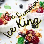 [PDF] [EPUB] The Summer Ice King: Delicious, Refreshing Summer Sorbet Recipes to Keep You Cool and Fresh Download
