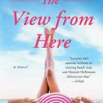 [PDF] [EPUB] The View from Here: A Novel Download