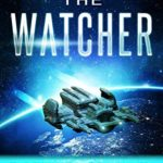 [PDF] [EPUB] The Watcher: The Extinction of Humanity Download