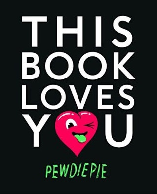 [PDF] This Book Loves You Download by PewDiePie