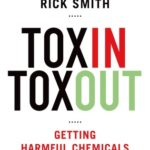 [PDF] [EPUB] Toxin Toxout: Getting Harmful Chemicals Out of Our Bodies and Our World Download