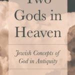 [PDF] [EPUB] Two Gods in Heaven: Jewish Concepts of God in Antiquity Download