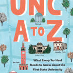 [PDF] [EPUB] Unc A to Z: What Every Tar Heel Needs to Know about the First State University Download