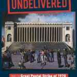 [PDF] [EPUB] Undelivered: From the Great Postal Strike of 1970 to the Manufactured Crisis of the U.S. Postal Service Download