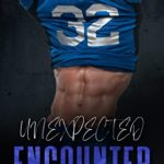 [PDF] [EPUB] Unexpected Encounter (College Encounters Book 2) Download