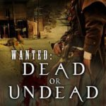 [PDF] [EPUB] Wanted: Dead or Undead (Zombie West #1) Download