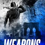 [PDF] [EPUB] Weapons (King and Slater #1) Download