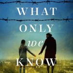 [PDF] [EPUB] What Only We Know Download
