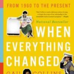 [PDF] [EPUB] When Everything Changed: The Amazing Journey of American Women from 1960 to the Present Download