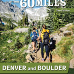 [PDF] [EPUB] 60 Hikes Within 60 Miles: Denver and Boulder: Including Fort Collins and Rocky Mountain National Park Download