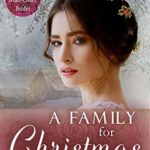 [PDF] [EPUB] A Family for Christmas (Spinster Mail-Order Brides #5) Download