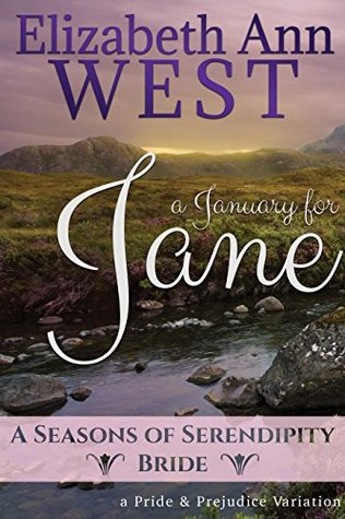 [PDF] [EPUB] A January for Jane: A Pride and Prejudice Variation Novella (A Seasons of Serendipity Bride, #1) Download by Elizabeth Ann West
