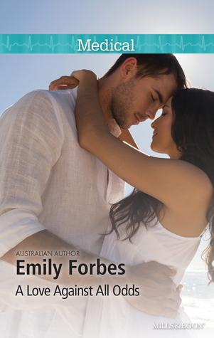 [PDF] [EPUB] A Love Against All Odds Download by Emily Forbes