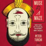 [PDF] [EPUB] A Muse and a Maze: Writing as Puzzle, Mystery, and Magic Download