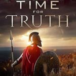 [PDF] [EPUB] A Time For Truth: The Time Warrior Sagas Book Three Download