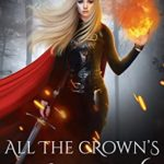 [PDF] [EPUB] All The Crown's Shadows (The Wicked Flames Saga Book 1) Download
