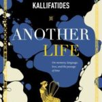 [PDF] [EPUB] Another Life: On Memory, Language, Love, and the Passage of Time Download
