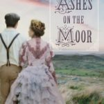 [PDF] [EPUB] Ashes on the Moor Download