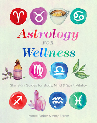 [PDF] [EPUB] Astrology for Wellness: Star Sign Guides for Body, Mind  Spirit Vitality Download by Monte Farber