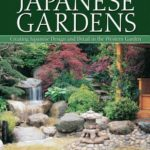 [PDF] [EPUB] Authentic Japanese Gardens: Creating Japanese Design and Detail in the Western Garden Download