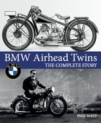 [PDF] [EPUB] BMW Airhead Twins: The Complete Story Download by Phil West