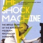 [PDF] [EPUB] Behind the Shock Machine: The Untold Story of the Notorious Milgram Psychology Experiments Download