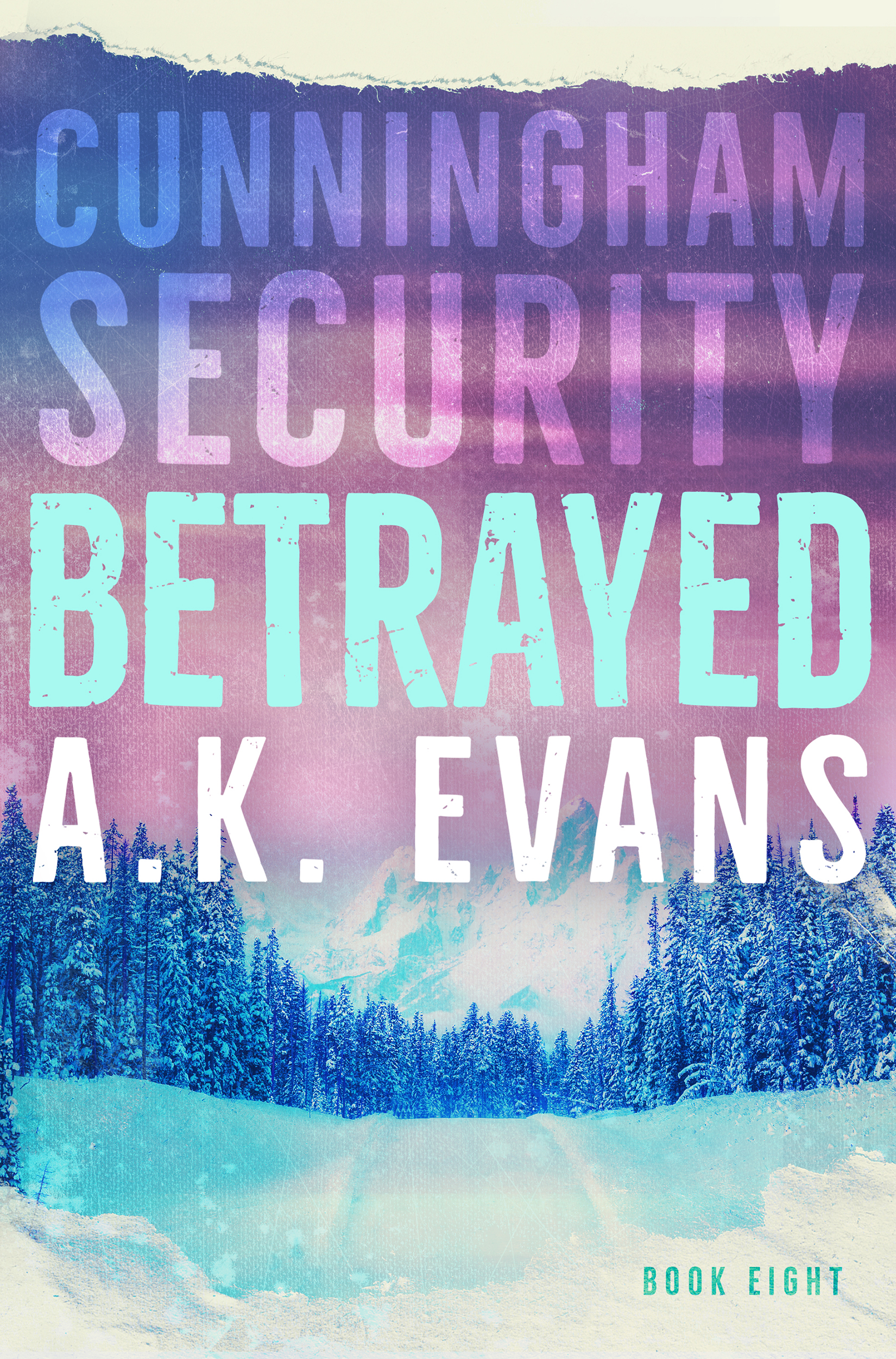 [PDF] [EPUB] Betrayed (Cunningham Security, #8) Download by A.K. Evans