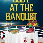 [PDF] [EPUB] Body at the Banquet (Caribbean Cruise Cozy Mystery Book 7) Download