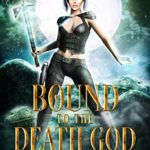 [PDF] [EPUB] Bound to the Death God (Manor of Misfits Book 1) Download