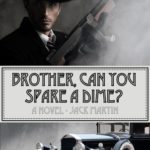 [PDF] [EPUB] Brother, Can You Spare a Dime? Download