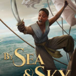 [PDF] [EPUB] By Sea and Sky: An Esowon Story (The Sky Pirate Chronicles #1) Download