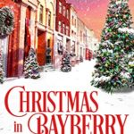 [PDF] [EPUB] Christmas in Bayberry Download