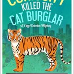 [PDF] [EPUB] Curiosity Killed the Cat Burglar (Booker Brothers Detective Agency Book 5) Download