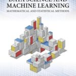 [PDF] [EPUB] Data Science and Machine Learning: Mathematical and Statistical Methods Download