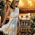 [PDF] [EPUB] Daughter of the Gods: A Novel of Ancient Egypt Download