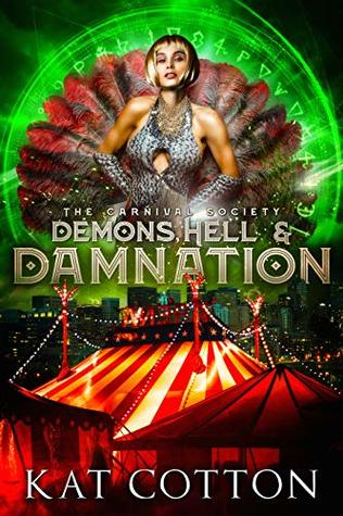 [PDF] [EPUB] Demons, Hell and Damnation (The Carnival Society Book 3) Download by Kat Cotton