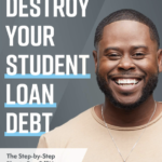 [PDF] [EPUB] Destroy Your Student Loan Debt: The Step-by-Step Plan to Pay Off Your Student Loans Faster Download