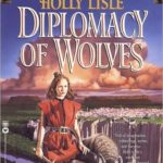 [PDF] [EPUB] Diplomacy of Wolves: Book 1 of the Secret Texts Download