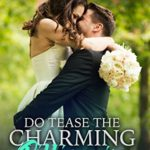 [PDF] [EPUB] Do Tease the Charming Billionaire (Jewel Family #6) Download