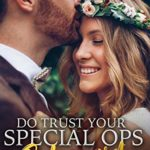 [PDF] [EPUB] Do Trust Your Special Ops Bodyguard (Jewel Family #2) Download