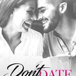 [PDF] [EPUB] Don't Date Your Brother's Best Friend (Strong Family Romances #1) Download
