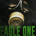 [PDF] [EPUB] Eagle One (Bugging Out, #2) Download