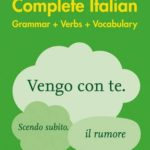 [PDF] [EPUB] Easy Learning Complete Italian Grammar, Verbs and Vocabulary (3 books in 1) (Collins Easy Learning Italian) Download