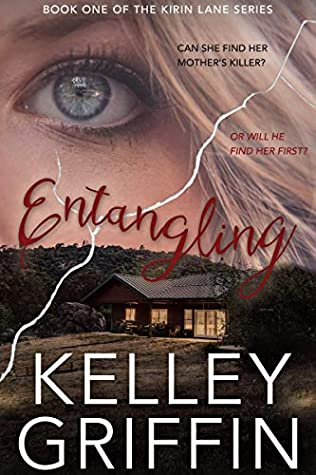 [PDF] [EPUB] Entangling: Book One of the Kirin Lane Series Download by Kelley Griffin