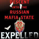 [PDF] [EPUB] Expelled: A Journalist's Descent into the Russian Mafia State Download