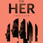 [PDF] [EPUB] Eye For Her: A gripping must-read thriller Download
