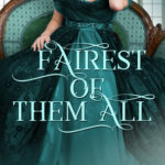 [PDF] [EPUB] Fairest of Them All (Marriage by Fairytale #4) Download