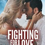 [PDF] [EPUB] Fighting for Love: A Return to Snow Valley Romance Download